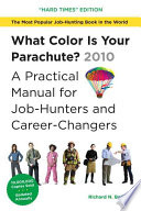 What Color Is Your Parachute? 2010