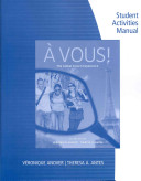 Student Activity Manual for Anover/Antes' a Vous!