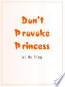 Don t Provoke Princess Book PDF