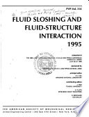 Fluid Sloshing and Fluid-structure Interaction, 1995