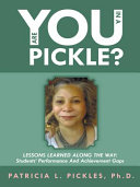 Are You in a Pickle?