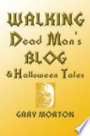 Walking Dead Man s Blog   Halloween Tales