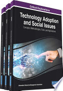 Technology Adoption and Social Issues: Concepts, Methodologies, Tools, and Applications