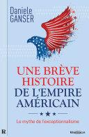 Pdf Une brève histoire de l'Empire américain Telecharger