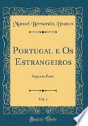 Portugal e OS Estrangeiros, Vol. 1