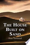 The House Built on Sand