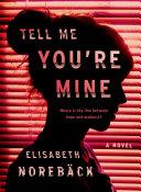 Tell Me You're Mine [Pdf/ePub] eBook