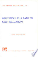 Meditation as a path to God Realization  A study in the spiritual teachings of Swani Prabhavananda and his assessment of Christian spirituality