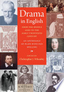 Drama In English From The Middle Ages To The Early Twentieth Century Book