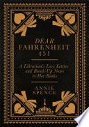 Dear Fahrenheit 451 Book