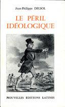 Le péril idéologique