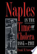 Naples in the Time of Cholera  1884 1911