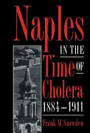 Naples in the Time of Cholera, 1884-1911