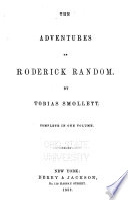 The Miscellaneous Works of Tobias Smollett: Roderick Random