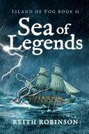 Sea of Legends (Island of Fog, Book 11)