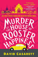 Murder at the House of Rooster Happiness [Pdf/ePub] eBook