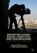 Reporting Human Rights  Conflicts  and Peacebuilding