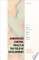 Randomized Control Trials in the Field of Development
