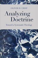 Analyzing doctrine: toward a systematic theology