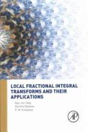 Local Fractional Integral Transforms and Their Applications