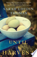 Until the Harvest  Appalachian Blessings Book  2