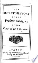 The Secret History of the Present Intrigues of the Court of Caramania Book