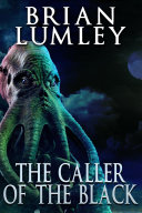 The Caller of the Black