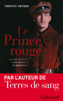 Le Prince rouge - Les vies secrètes d'un archiduc de Habsbourg Pdf/ePub eBook