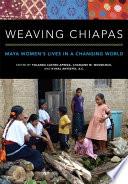 Weaving Chiapas