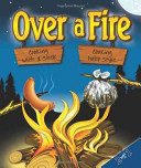 Over a Fire
