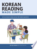 Korean Reading Made Simple: 21 fun and natural reading exercises with detailed explanations