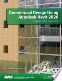 """Commercial Design Using Autodesk Revit 2020"" by Daniel John Stine"