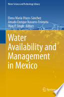 Water Availability and Management in Mexico