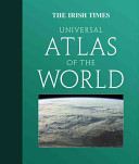 The Irish Times Universal Atlas of the World