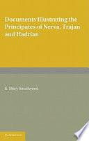Documents Illustrating The Principates Of Nerva Trajan And Hadrian