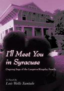 I ll Meet You in Syracuse