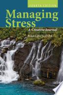 Managing Stress  A Creative Journal