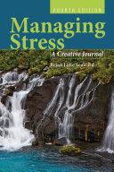 Managing Stress: A Creative Journal