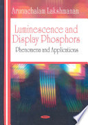 Luminescence and Display Phosphors