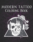 Modern Tattoo Coloring Book Book