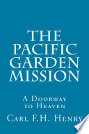 The Pacific Garden Mission