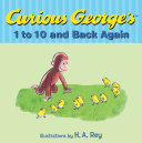 Curious George s 1 to 10 and Back Again