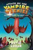 Attack of the Vampire Weenies Pdf/ePub eBook