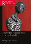 Routledge Handbook of Human Trafficking