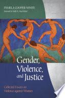 Gender  Violence  and Justice