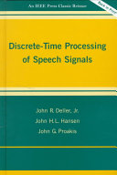 Discrete Time Processing of Speech Signals Book