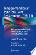 Temporomandibular Joint Total Joint Replacement Tmj Tjr Book PDF