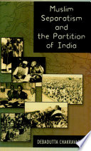Muslim Separatism And The Partition Of India