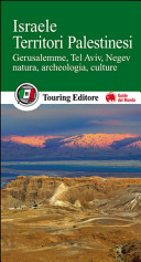 Guida Turistica Israele. Territori palestinesi. Gerusalemme, Tel Aviv, Negev, natura, archeologia, culture Immagine Copertina
