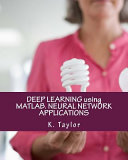 Deep Learning Using MATLAB  Neural Network Applications Book